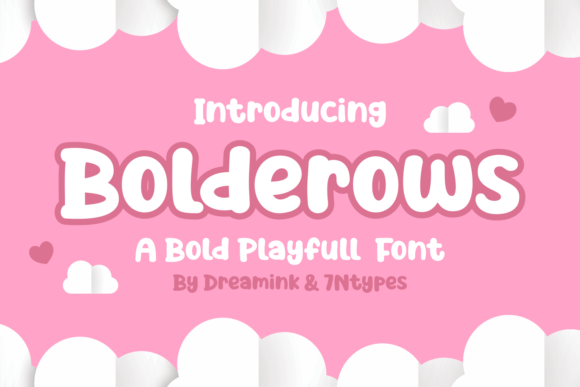 Print on Demand: Bolderows Display Font By Dreamink (7ntypes)