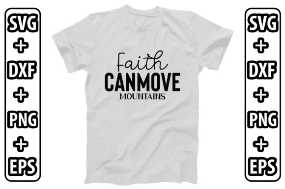 Faith Can Move Mountains Graphic Crafts By creativejasim2