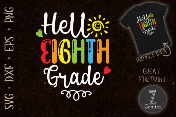 Print on Demand: Hello Eighth Grade Back to School Graphic Crafts By Zemira