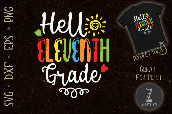 Print on Demand: Hello Eleventh Grade Back to School Graphic Crafts By Zemira