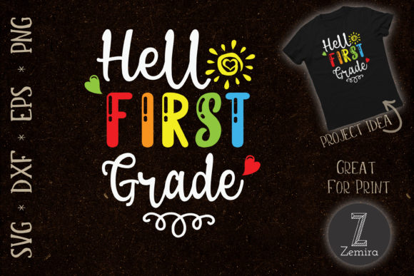 Print on Demand: Hello First Grade Back to School Graphic Crafts By Zemira