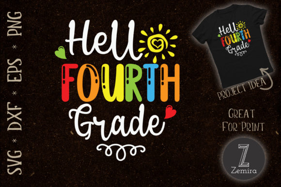 Print on Demand: Hello Fourth Grade Back to School Graphic Crafts By Zemira