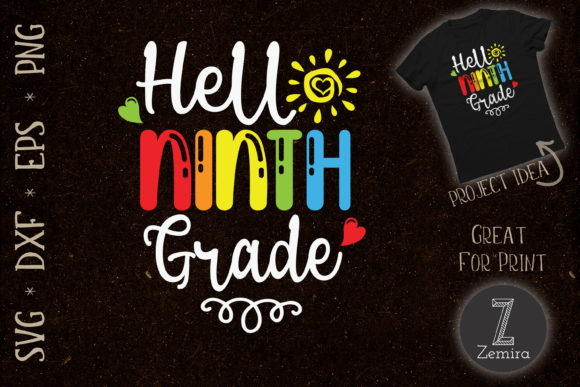 Print on Demand: Hello Ninth Grade Back to School Graphic Crafts By Zemira