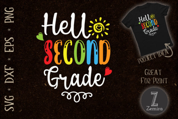 Print on Demand: Hello Second Grade Back to School Graphic Crafts By Zemira
