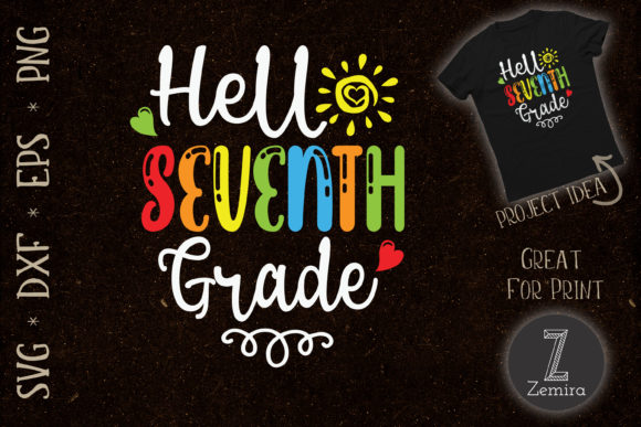 Print on Demand: Hello Seventh Grade Back to School Graphic Crafts By Zemira