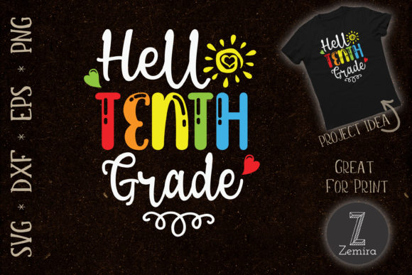 Print on Demand: Hello Tenth Grade Back to School Graphic Crafts By Zemira