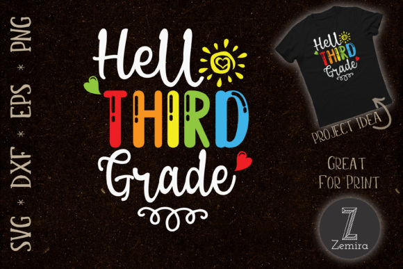 Print on Demand: Hello Third Grade Back to School Graphic Crafts By Zemira