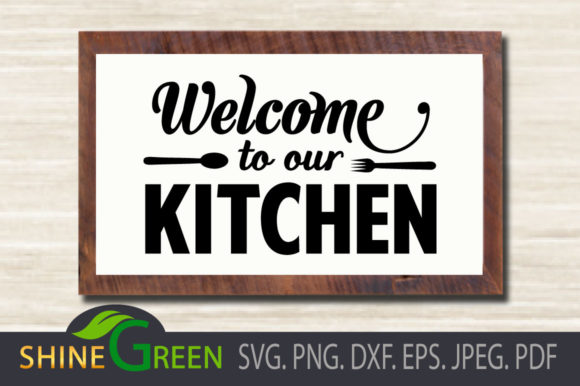 Print on Demand: Kitchen Sign SVG - Farmhouse, Home, Fall Graphic Crafts By ShineGreenArt