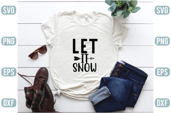 Let It Snow Graphic Crafts By creativejasim2