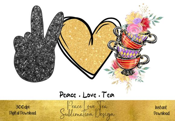 Peace Love Tea Graphic Illustrations By STBB