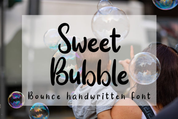 Print on Demand: Sweet Bubble Script & Handwritten Font By Inermedia STUDIO