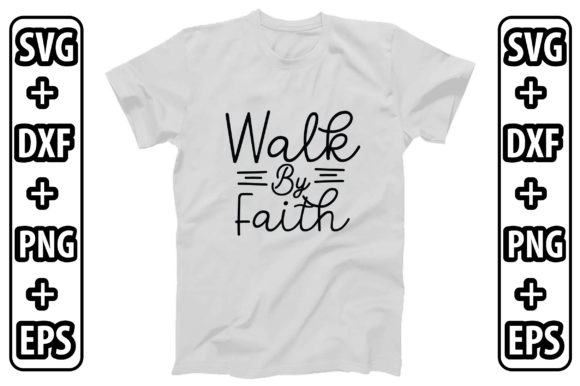Walk by Faith Graphic Crafts By creativejasim2