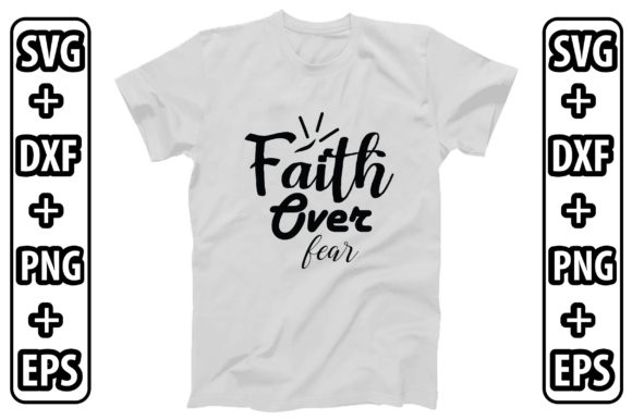 Faith over Fear Graphic Crafts By creativejasim2