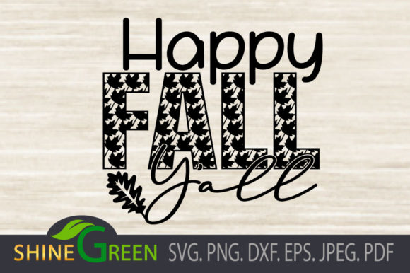 Print on Demand: Happy Fall Yall with Oak Leaves - Autumn Graphic Crafts By ShineGreenArt