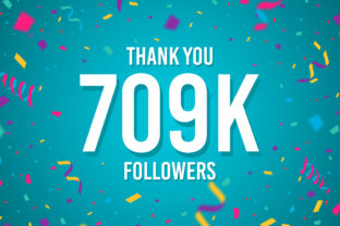 Thank You 709k Followers Graphic Backgrounds By Creative Mind