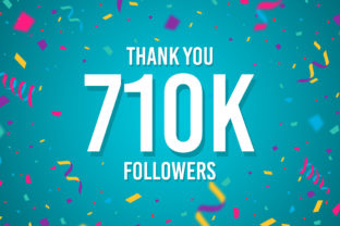 Thank You 710k Followers Graphic Backgrounds By Creative Mind