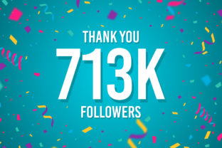 Thank You 713k Followers Graphic Backgrounds By Creative Mind