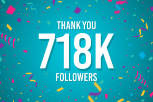 Thank You 718k Followers Graphic Backgrounds By Creative Mind