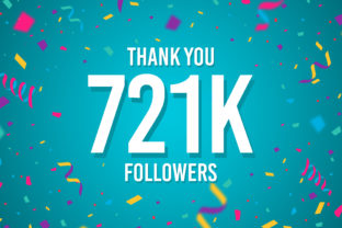 Thank You 721k Followers Graphic Backgrounds By Creative Mind