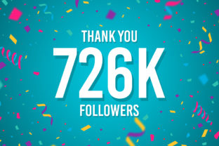 Thank You 726k Followers Graphic Backgrounds By Creative Mind