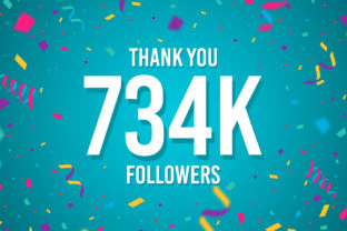 Thank You 734k Followers Graphic Backgrounds By Creative Mind
