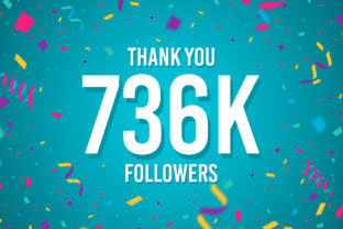 Thank You 736k Followers Graphic Backgrounds By Creative Mind