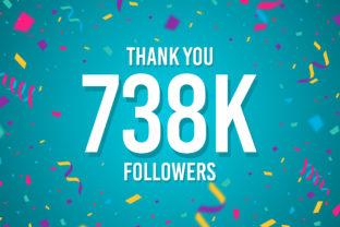 Thank You 738k Followers Graphic Backgrounds By Creative Mind
