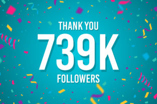 Thank You 739k Followers Graphic Backgrounds By Creative Mind