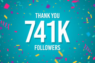 Thank You 741k Followers Graphic Backgrounds By Creative Mind