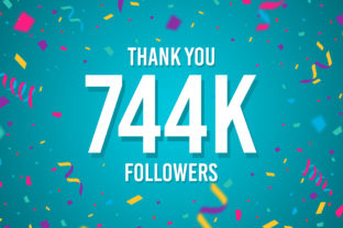 Thank You 744k Followers Graphic Backgrounds By Creative Mind