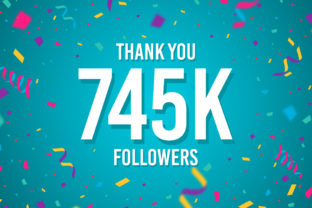 Thank You 745k Followers Graphic Backgrounds By Creative Mind
