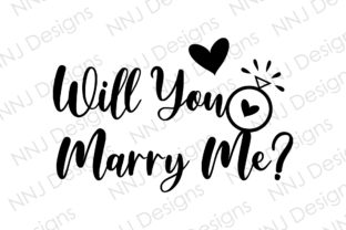 Print on Demand: Will You Marry Me SVG Wedding Quote Graphic Illustrations By NNJ Designs