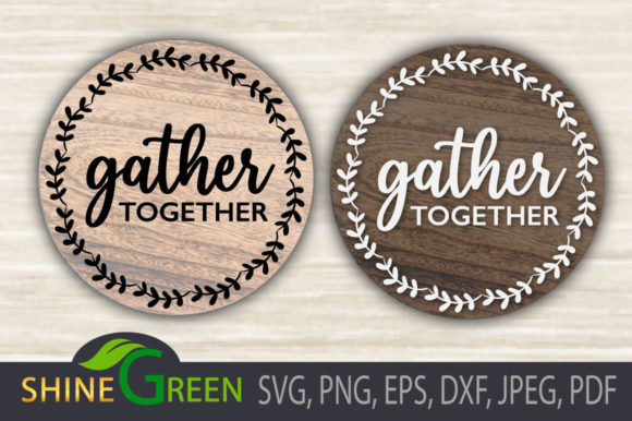 Print on Demand: Fall - Gather Together - Round Wood Sign Graphic Crafts By ShineGreenArt