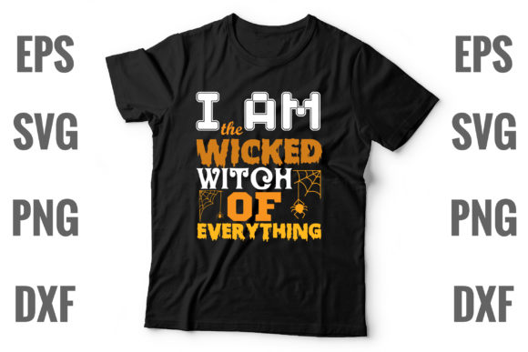 Print on Demand: I Am the Wicked Witch of Everything Graphic Print Templates By Graphics Home.net