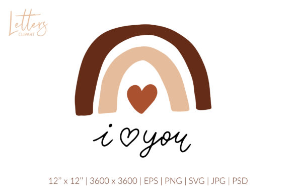 I Love You. Boho Rainbow Svg Love Quote Graphic Illustrations By cyrilliclettering