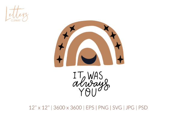 It Was Always You. Boho Rainbow Svg Graphic Illustrations By cyrilliclettering