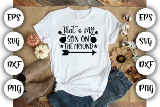 Print on Demand: That's My Son on the Mound Graphic Print Templates By Design_store