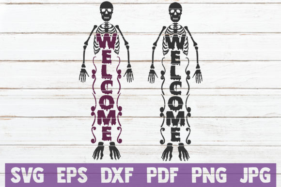 Welcome Skeleton Graphic Crafts By MintyMarshmallows