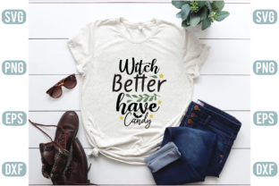 Witch Better Have Candy Graphic Crafts By craftstore