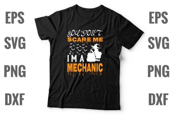 Print on Demand: You Don't Scare Me I'm a Mechanic Graphic Print Templates By Design Store Bd.Net