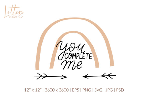 You Complete Me Svg. Boho Rainbow Svg Graphic Illustrations By cyrilliclettering