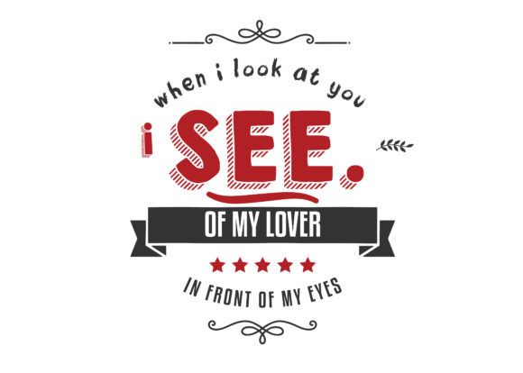 When I Look at You Graphic