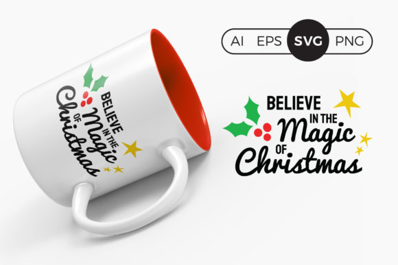Believe in the Magic of Christmas SVG Graphic Crafts By DTCreativeLab