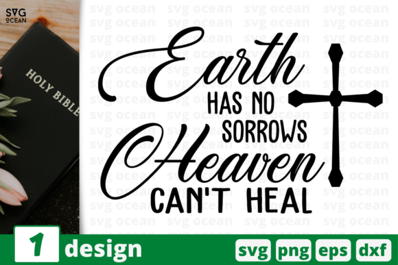 Print on Demand: Earth Has No Sorrows Heaven Can't Heal Graphic Crafts By SvgOcean