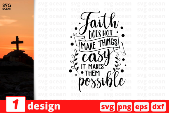 Faith Does Not Make Things Easy It Makes Gráfico Crafts Por SvgOcean