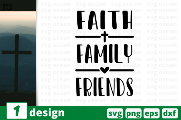 Faith Family Friends Graphic Crafts By SvgOcean