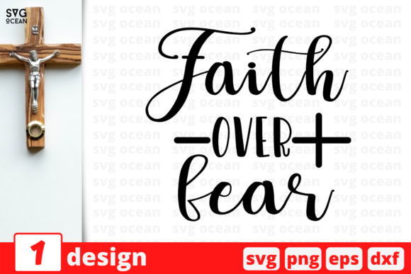 Faith over Fear Graphic Crafts By SvgOcean