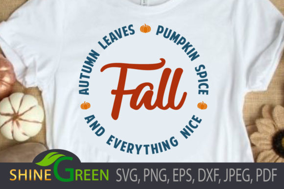 Print on Demand: Fall SVG - Pumpkin Spice, Autumn Leaves Graphic Illustrations By ShineGreenArt