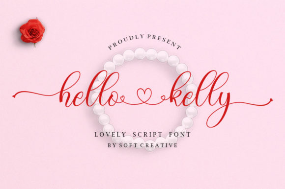 Print on Demand: Hello Kelly Script & Handwritten Font By softcreative50