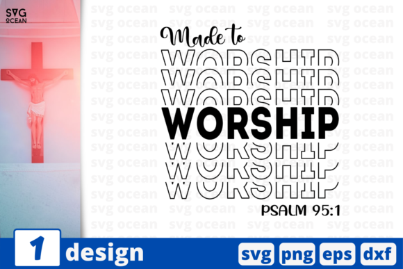 Made to Worship,Christian Bible Quote Graphic Crafts By SvgOcean